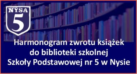 Harmonogram zwrotu książek do biblioteki szkolnej